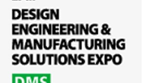 Design Engineering & Manufacturing Solutions Expo DMS